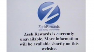 A screen shot of Zeek Rewards being shut down.