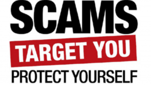 A red and white and black advertisement that reads scams target you, protect yourself