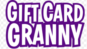 A picture of the words, GIFT CARD GRANNY