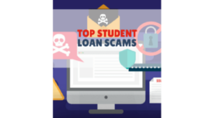 The Most Common Student Loan Scams